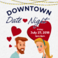 Downtown Date Night on July 27, 20...
