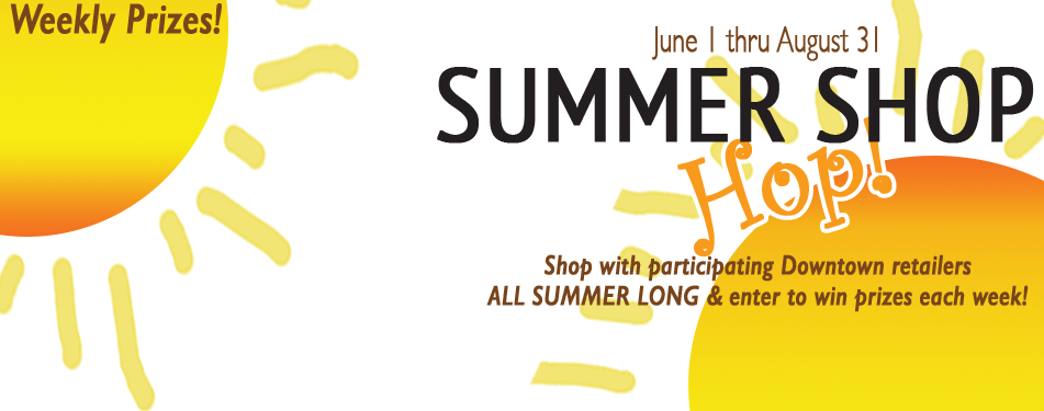 Downtown Summer Shop Hop